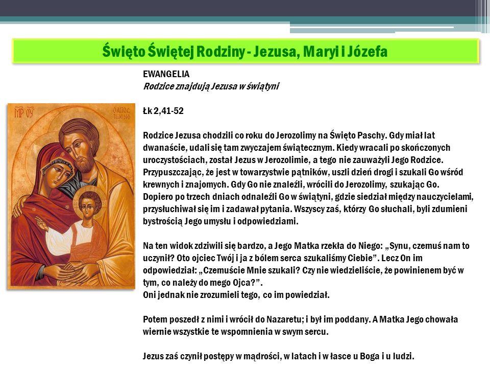 Święto Świętej Rodziny - Jezusa, Maryi i Józefa