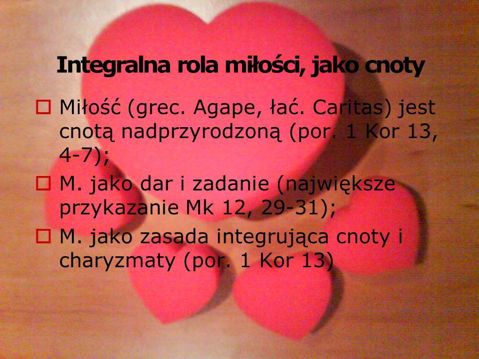 Integralna rola miłości, jako cnoty