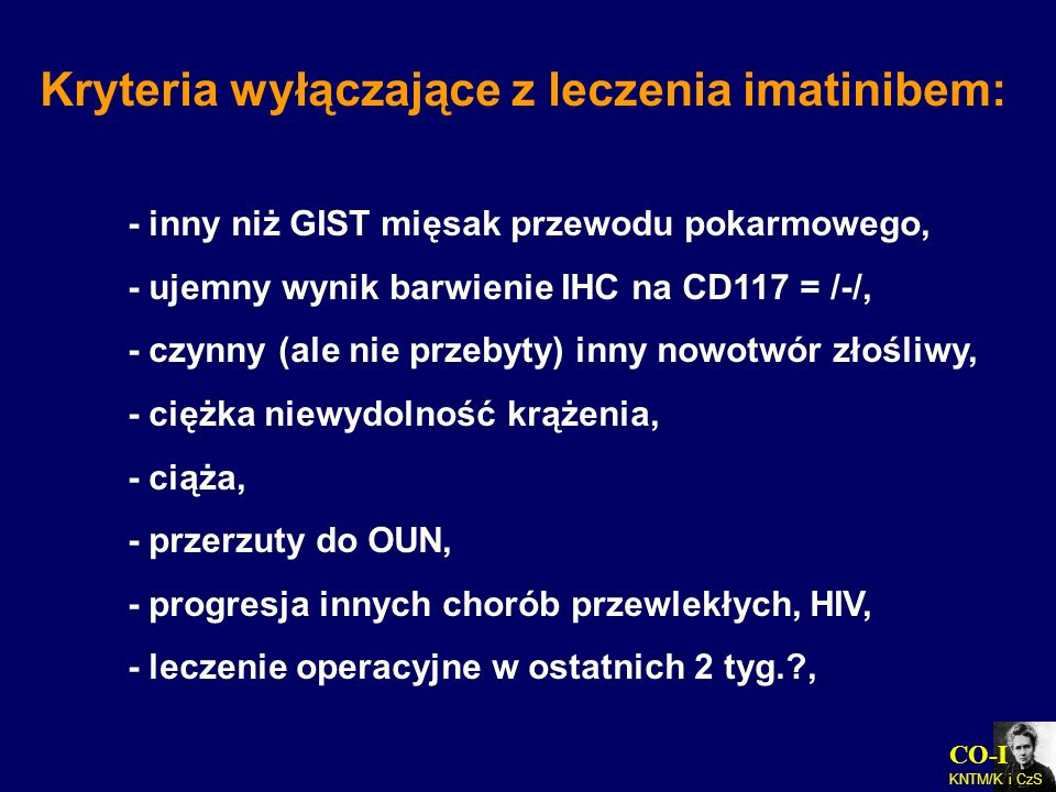 Kryteria wyłączające z leczenia imatinibem: