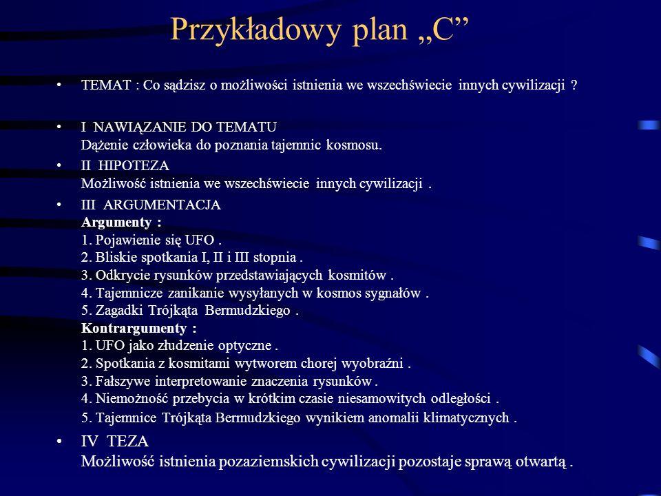 """Przykładowy plan """"C TEMAT : Co sądzisz o możliwości istnienia we wszechświecie innych cywilizacji"""