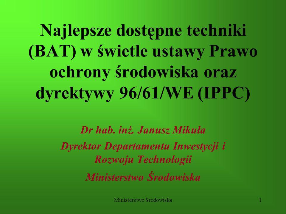 Najlepsze dostępne techniki (BAT) w świetle ustawy Prawo ochrony środowiska oraz dyrektywy 96/61/WE (IPPC)