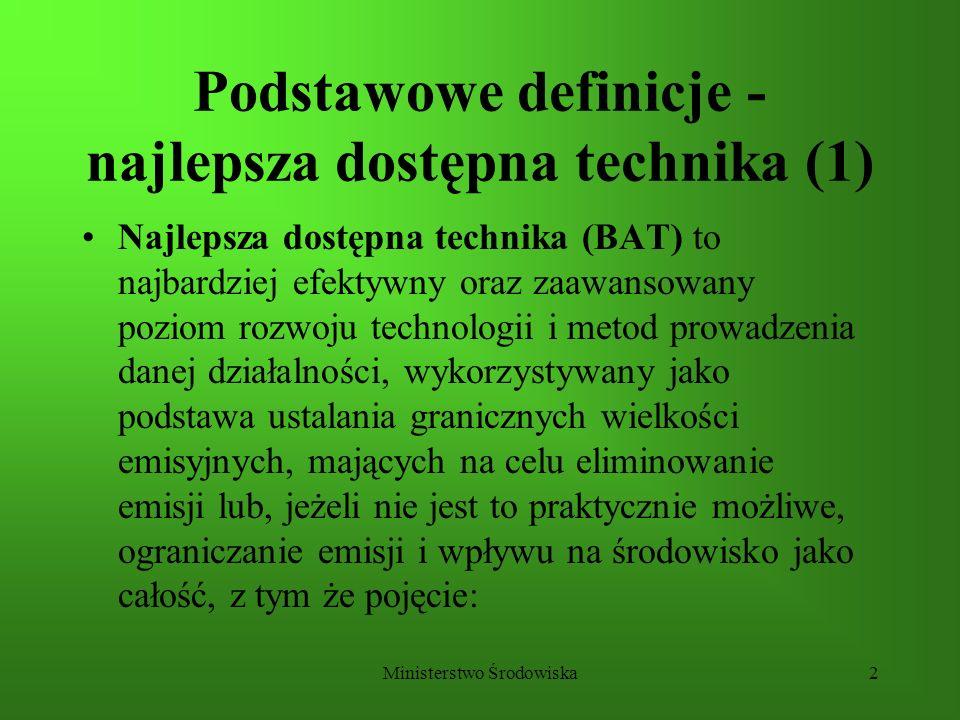 Podstawowe definicje - najlepsza dostępna technika (1)