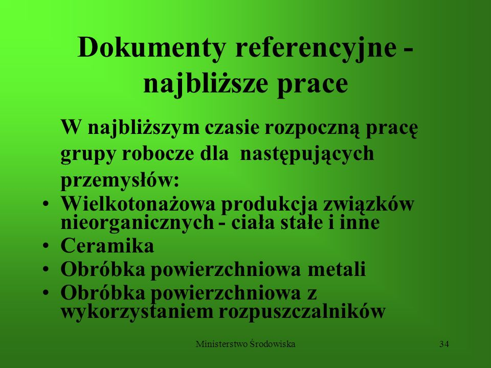 Dokumenty referencyjne - najbliższe prace