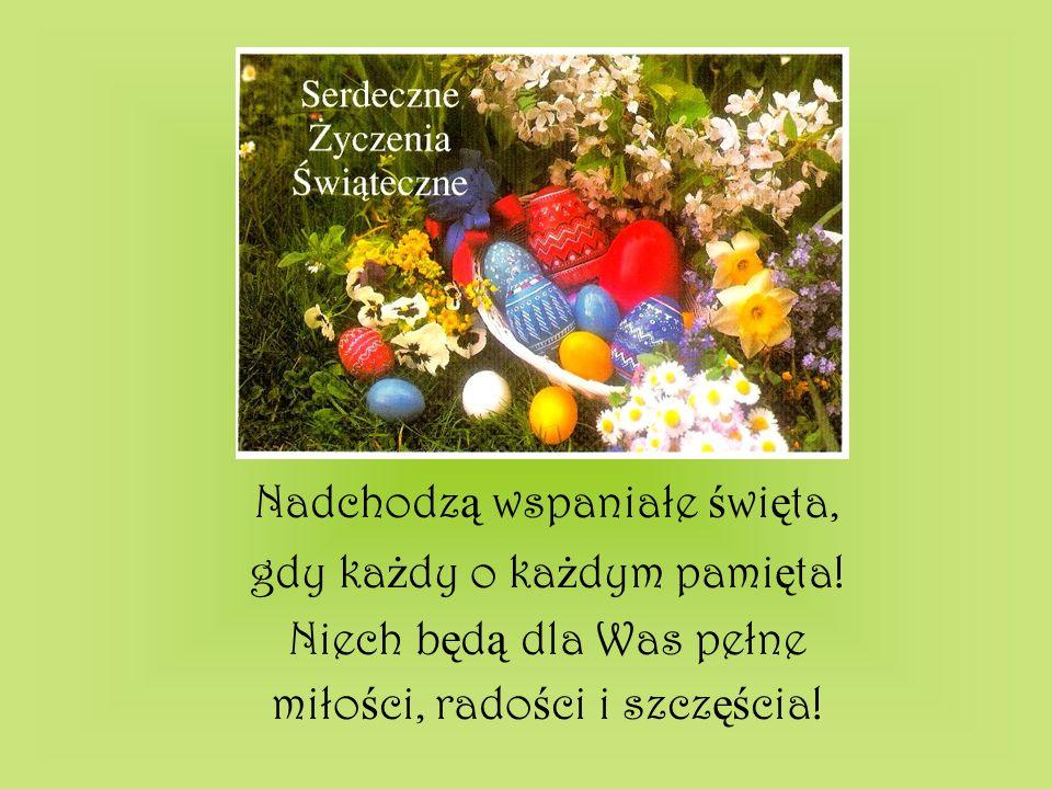 Nadchodzą wspaniałe święta, gdy każdy o każdym pamięta!