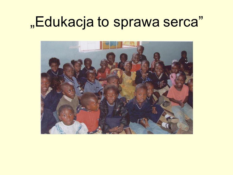 """Edukacja to sprawa serca"