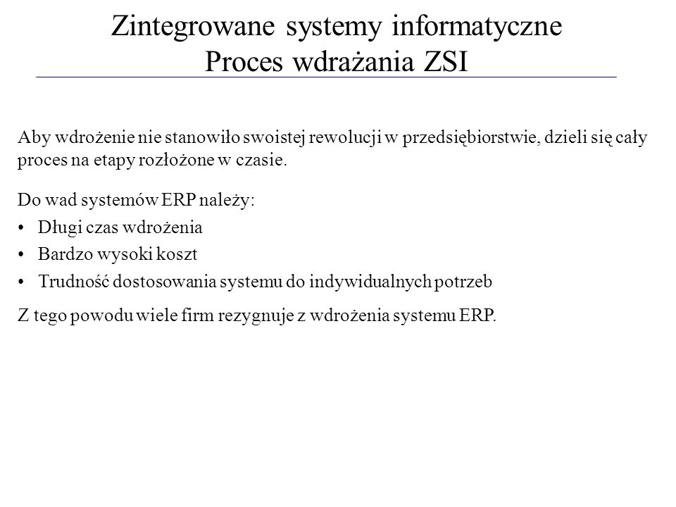 Zintegrowane systemy informatyczne Proces wdrażania ZSI