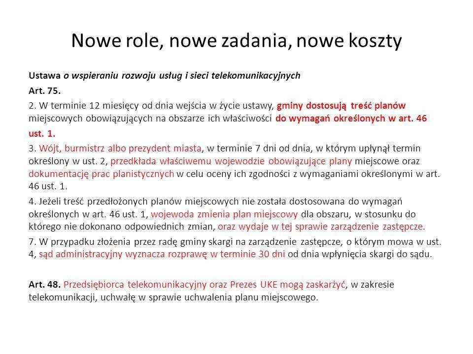 Nowe role, nowe zadania, nowe koszty