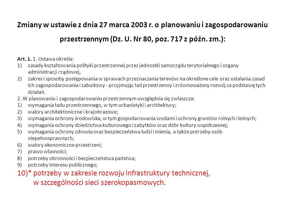10)* potrzeby w zakresie rozwoju infrastruktury technicznej,
