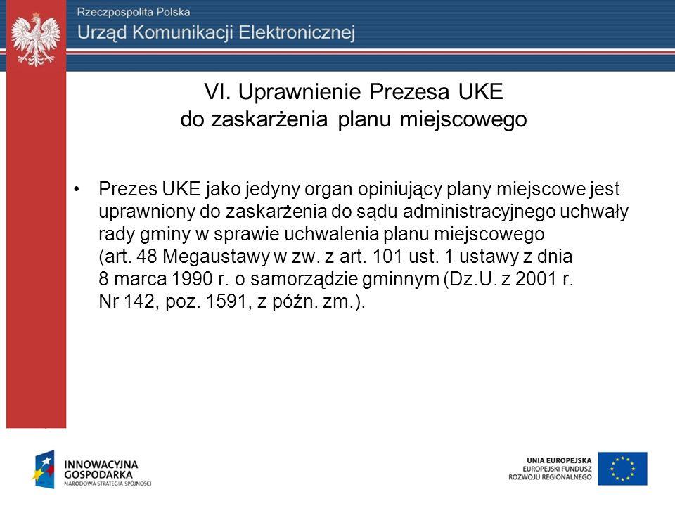 VI. Uprawnienie Prezesa UKE do zaskarżenia planu miejscowego