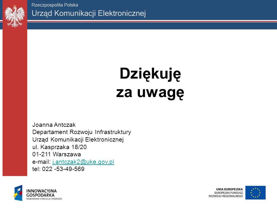 Dziękuję za uwagę Joanna Antczak Departament Rozwoju Infrastruktury