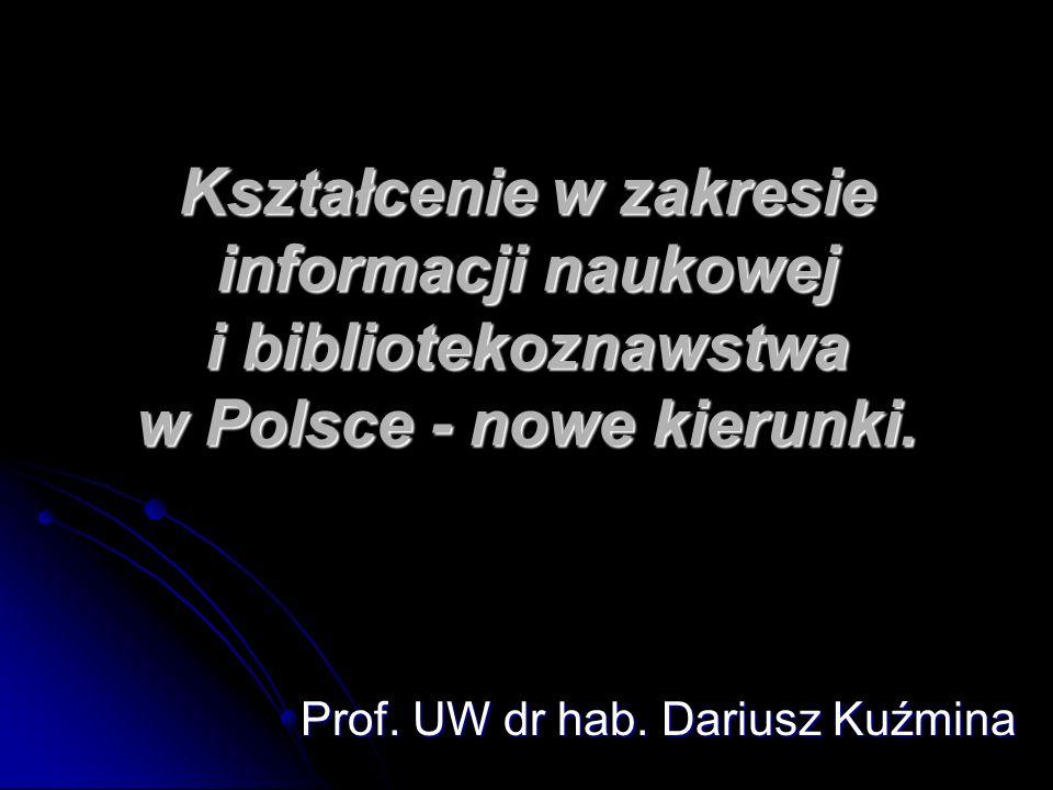 Prof. UW dr hab. Dariusz Kuźmina