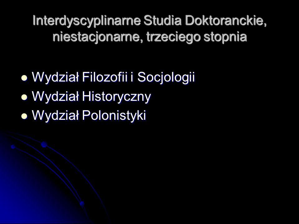 Interdyscyplinarne Studia Doktoranckie, niestacjonarne, trzeciego stopnia