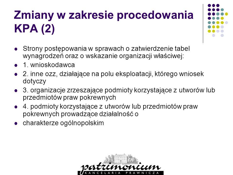 Zmiany w zakresie procedowania KPA (2)