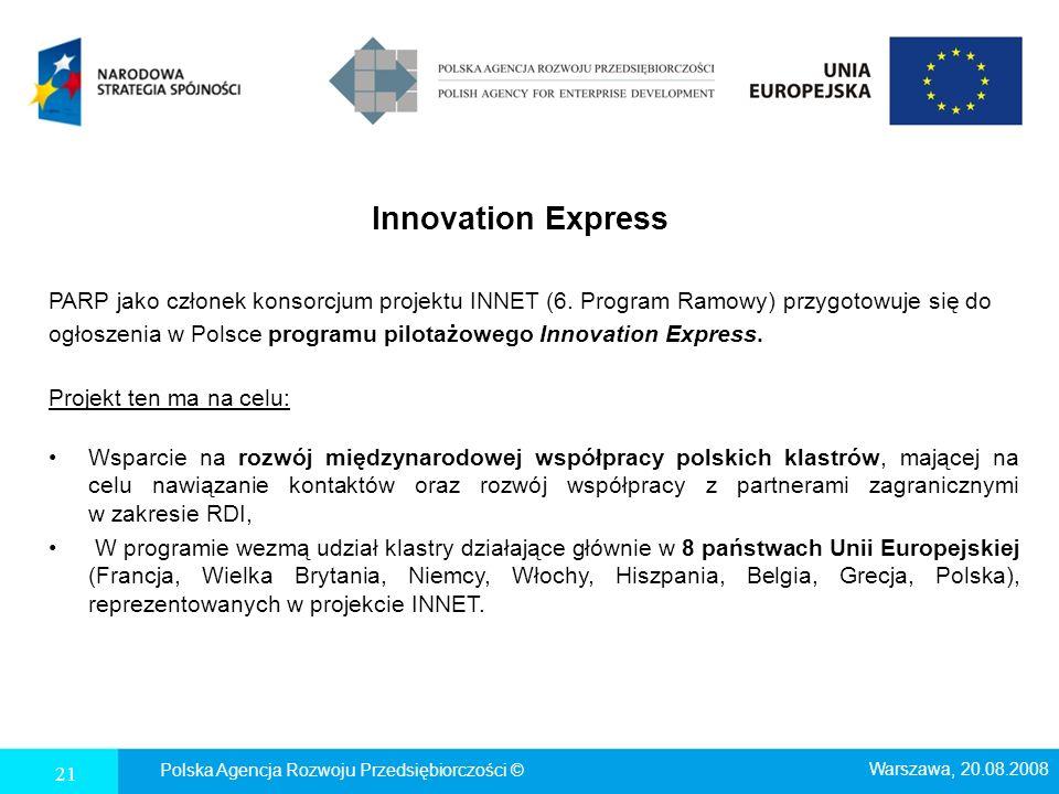 Innovation Express PARP jako członek konsorcjum projektu INNET (6. Program Ramowy) przygotowuje się do.