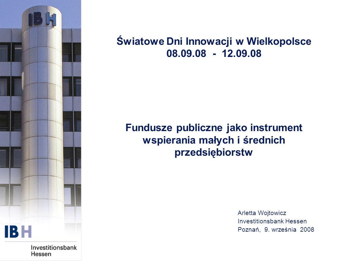 Arletta Wojtowicz Investitionsbank Hessen Poznań, 9. września 2008