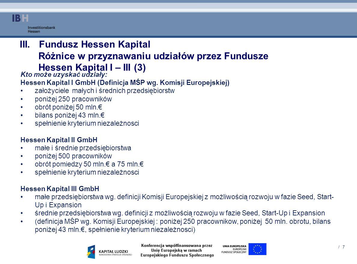 Fundusz Hessen Kapital Różnice w przyznawaniu udziałów przez Fundusze