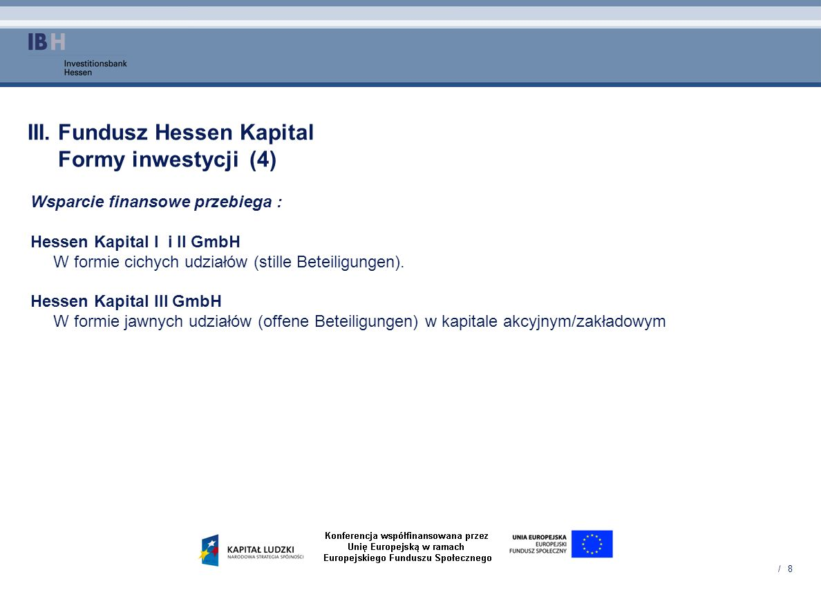 III. Fundusz Hessen Kapital Formy inwestycji (4)