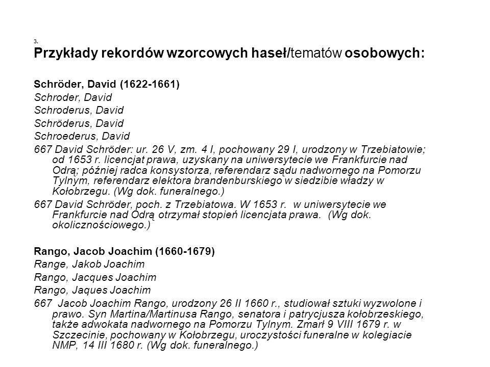 Przykłady rekordów wzorcowych haseł/tematów osobowych: