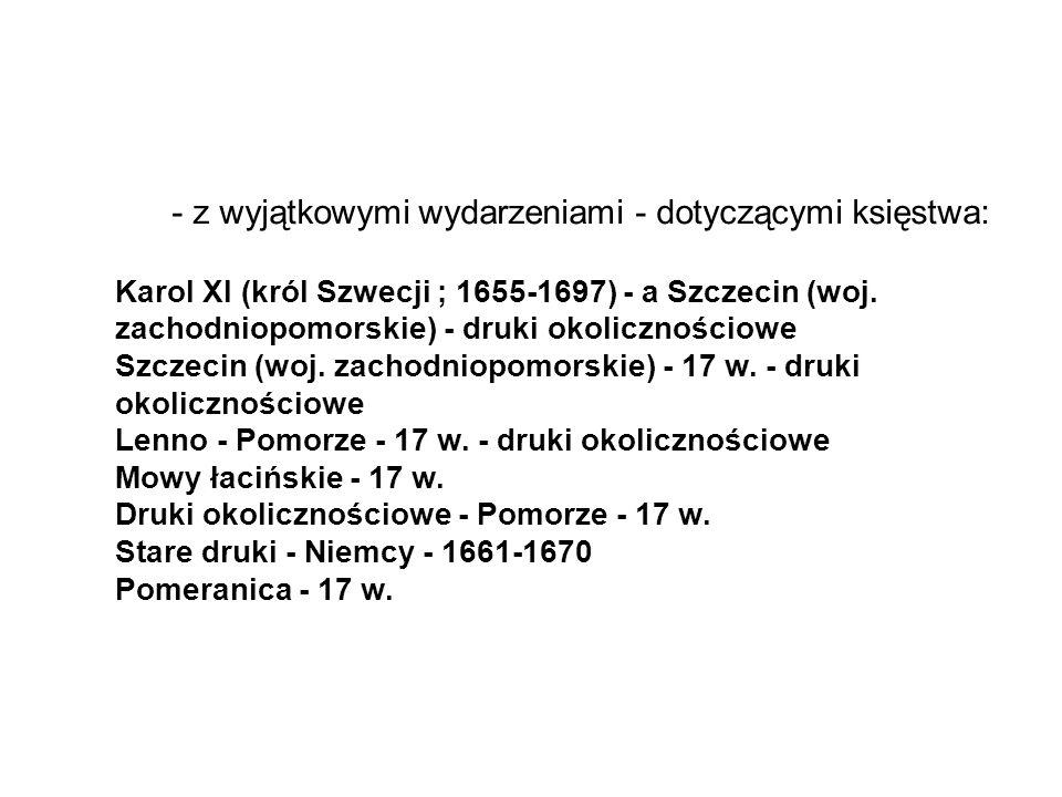 Szczecin (woj. zachodniopomorskie) - 17 w. - druki okolicznościowe