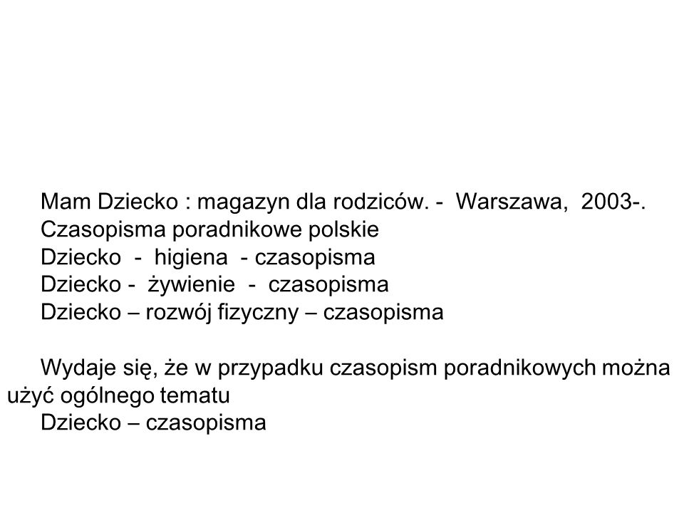 Mam Dziecko : magazyn dla rodziców. - Warszawa, 2003-.