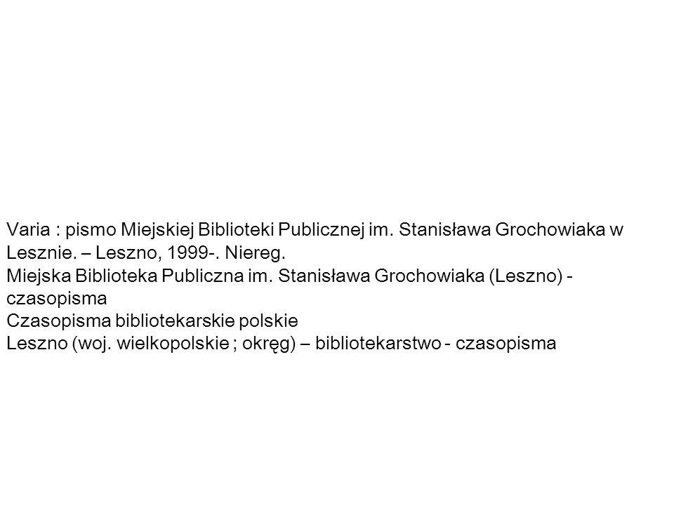 Varia : pismo Miejskiej Biblioteki Publicznej im