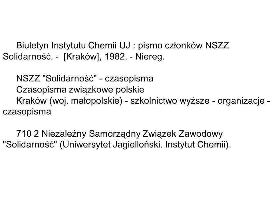 Biuletyn Instytutu Chemii UJ : pismo członków NSZZ Solidarność