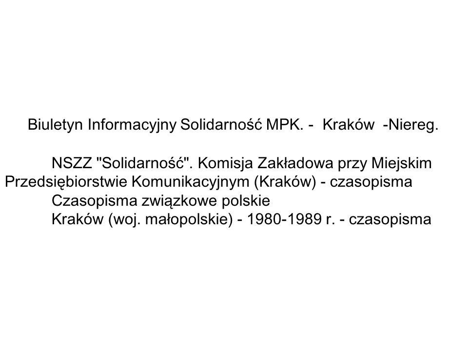 Biuletyn Informacyjny Solidarność MPK. - Kraków -Niereg.