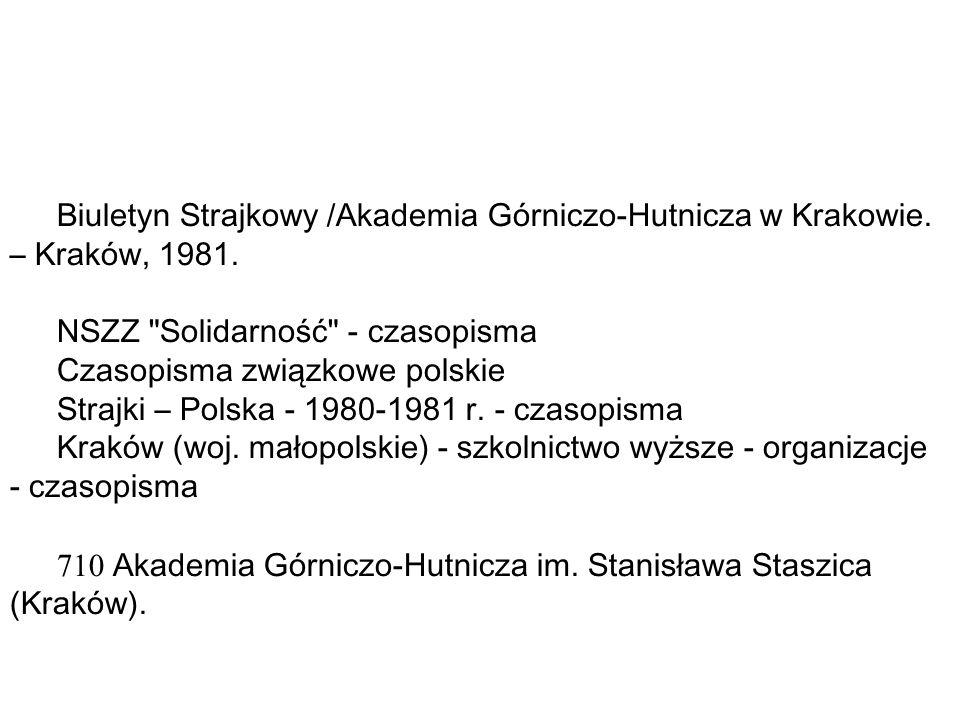 Biuletyn Strajkowy /Akademia Górniczo-Hutnicza w Krakowie