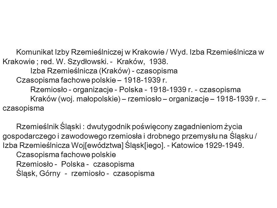 Komunikat Izby Rzemieślniczej w Krakowie / Wyd