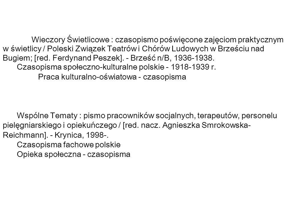 Czasopisma społeczno-kulturalne polskie - 1918-1939 r.