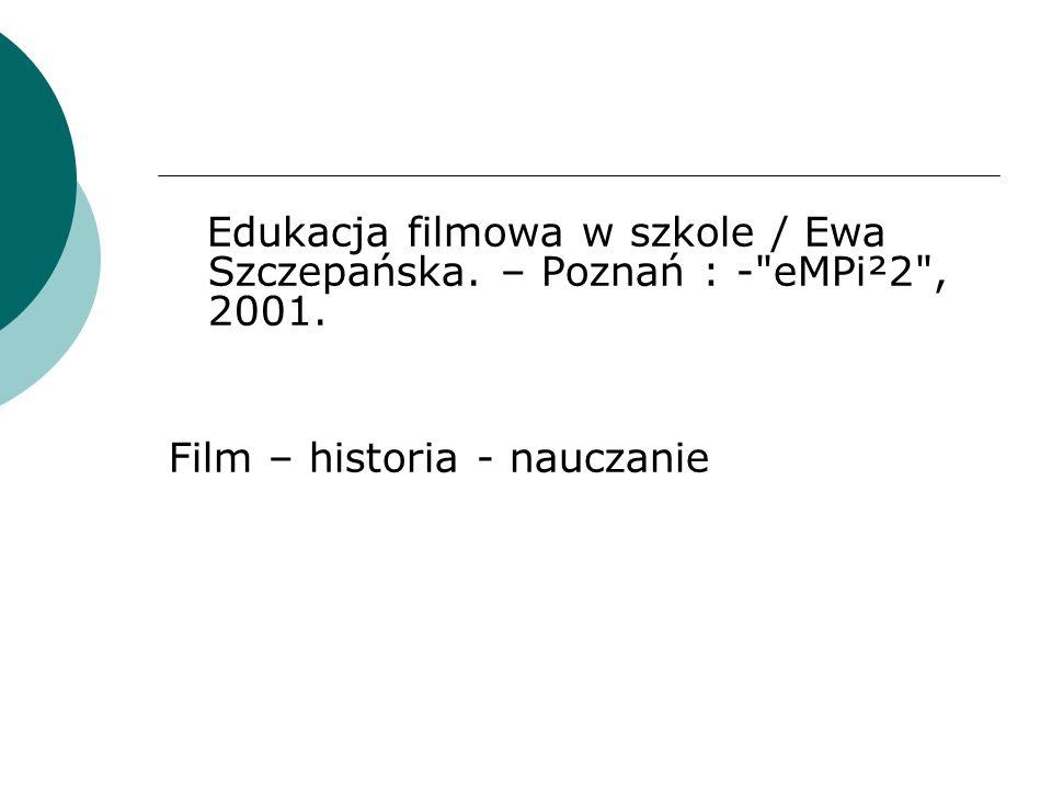 Film – historia - nauczanie