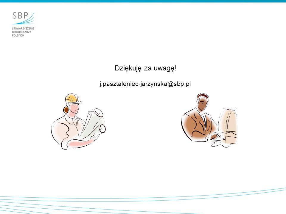 Dziękuję za uwagę! j.pasztaleniec-jarzynska@sbp.pl