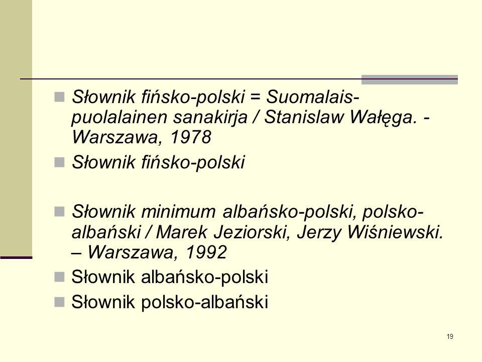 Słownik fińsko-polski = Suomalais-puolalainen sanakirja / Stanislaw Wałęga. -Warszawa, 1978