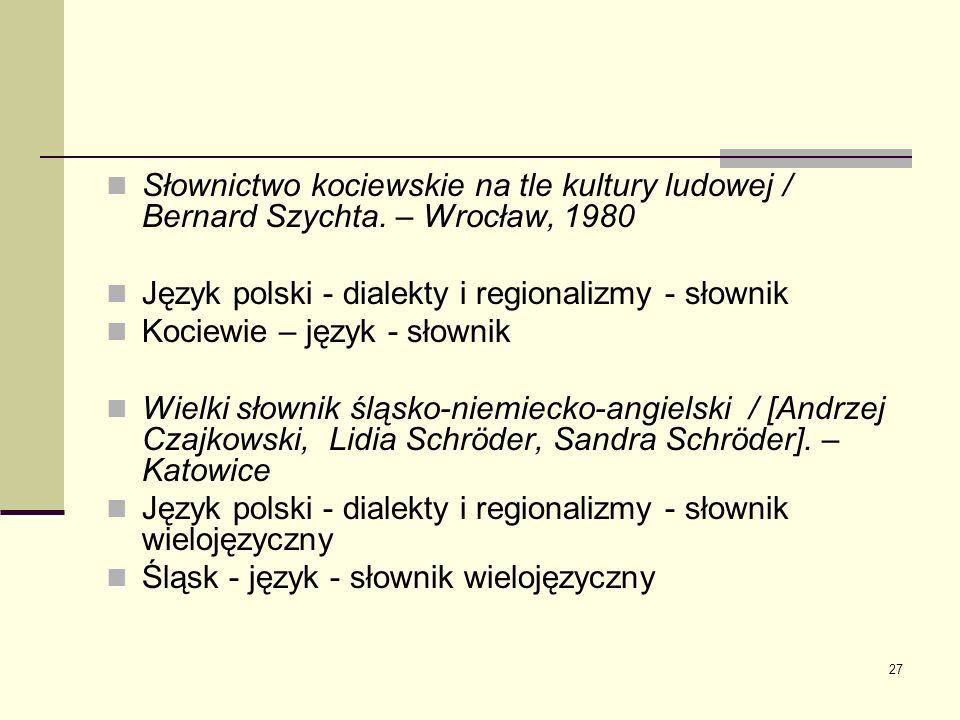 Słownictwo kociewskie na tle kultury ludowej / Bernard Szychta