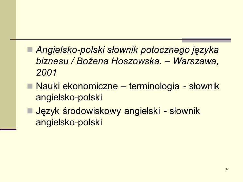 Angielsko-polski słownik potocznego języka biznesu / Bożena Hoszowska