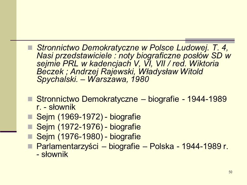 Stronnictwo Demokratyczne w Polsce Ludowej. T