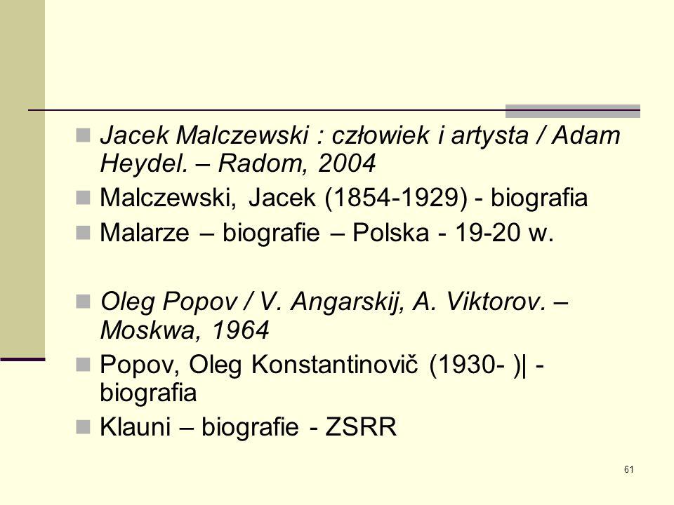 Jacek Malczewski : człowiek i artysta / Adam Heydel. – Radom, 2004