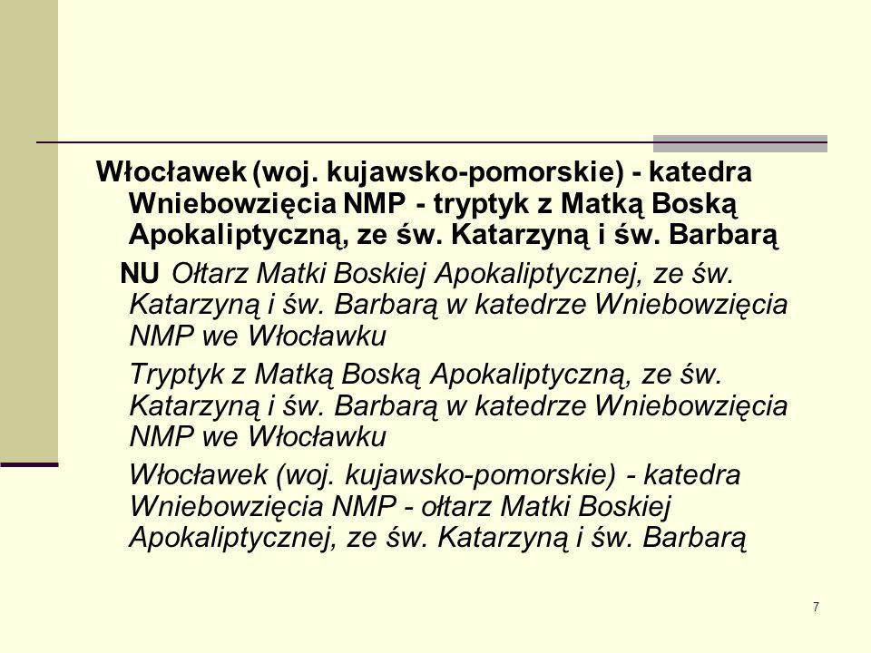 Włocławek (woj. kujawsko-pomorskie) - katedra Wniebowzięcia NMP - tryptyk z Matką Boską Apokaliptyczną, ze św. Katarzyną i św. Barbarą