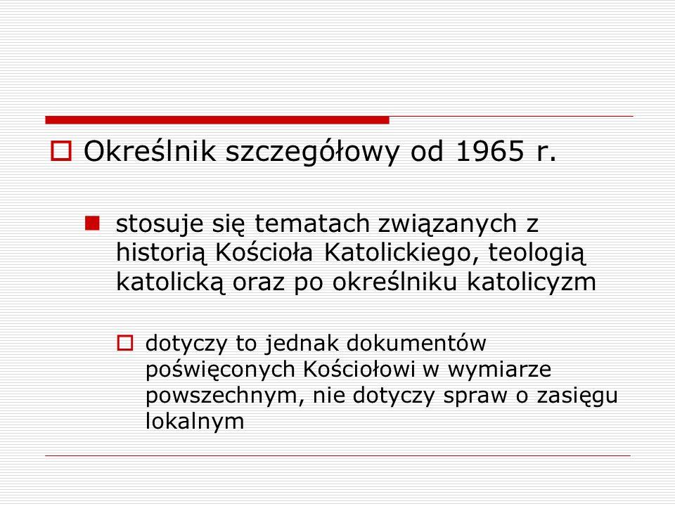 Określnik szczegółowy od 1965 r.