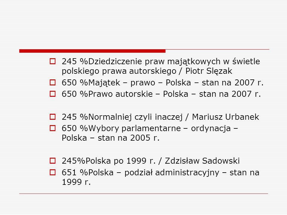245 %Dziedziczenie praw majątkowych w świetle polskiego prawa autorskiego / Piotr Slęzak