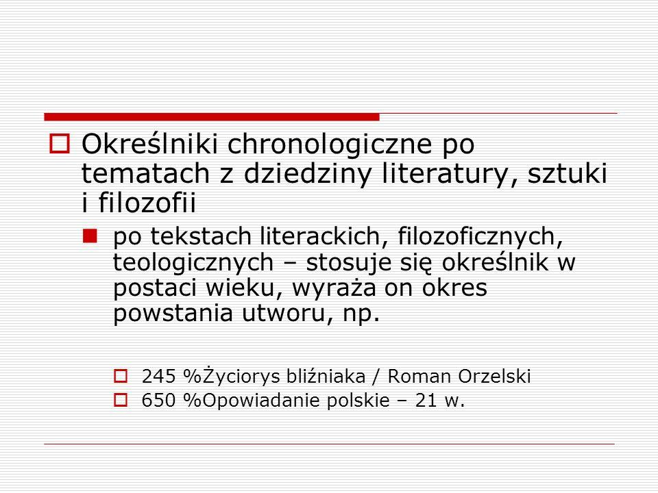 Określniki chronologiczne po tematach z dziedziny literatury, sztuki i filozofii
