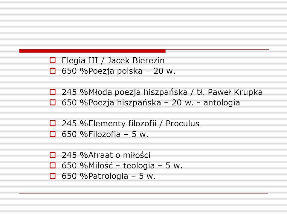 Elegia III / Jacek Bierezin