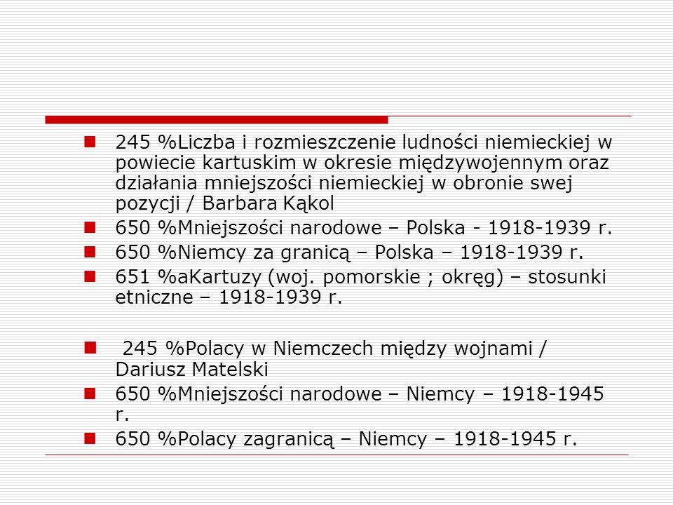 245 %Polacy w Niemczech między wojnami / Dariusz Matelski