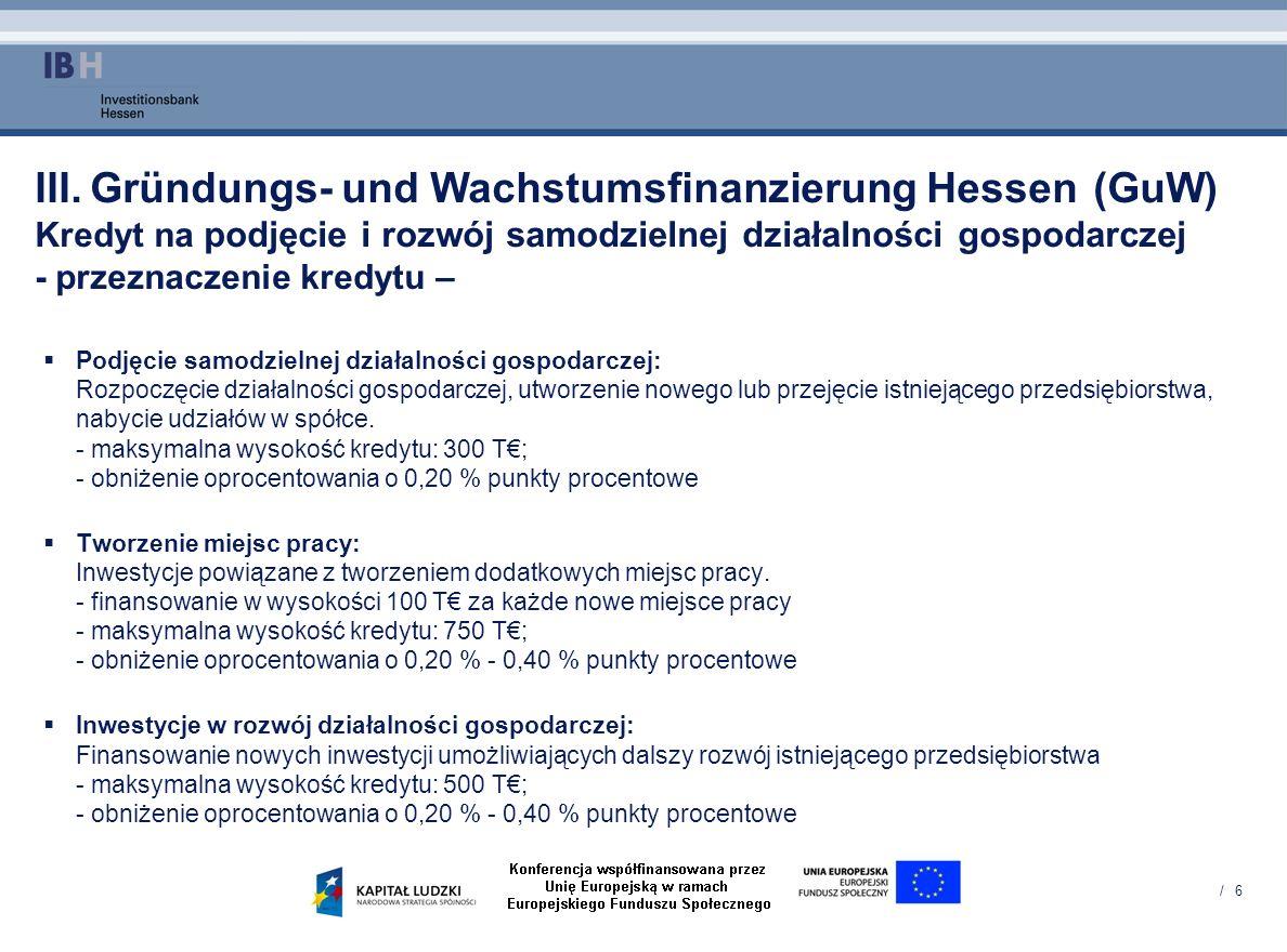 III. Gründungs- und Wachstumsfinanzierung Hessen. (GuW)