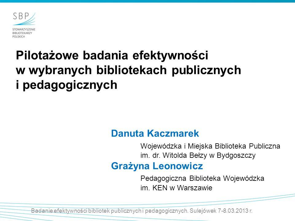 Pilotażowe badania efektywności w wybranych bibliotekach publicznych i pedagogicznych
