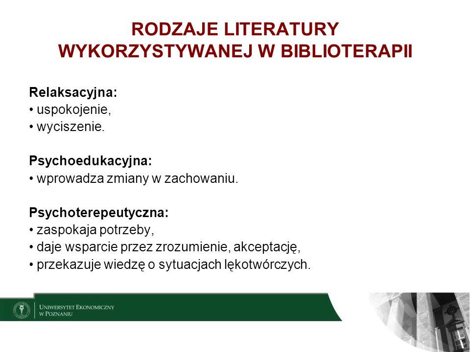 RODZAJE LITERATURY WYKORZYSTYWANEJ W BIBLIOTERAPII