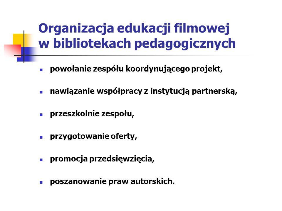 Organizacja edukacji filmowej w bibliotekach pedagogicznych