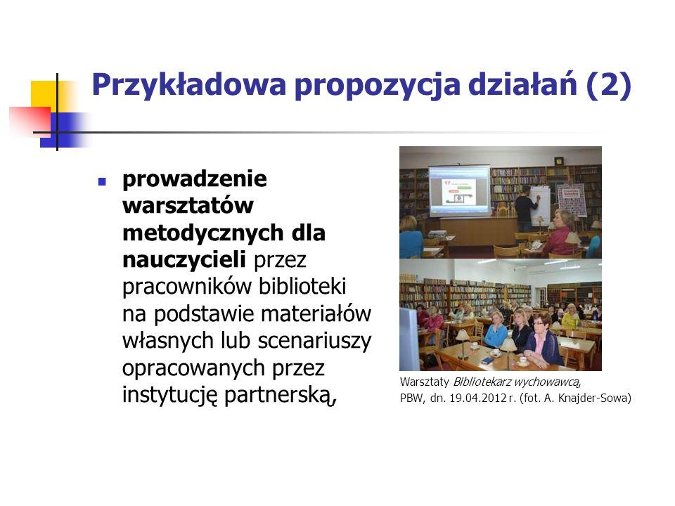 Przykładowa propozycja działań (2)