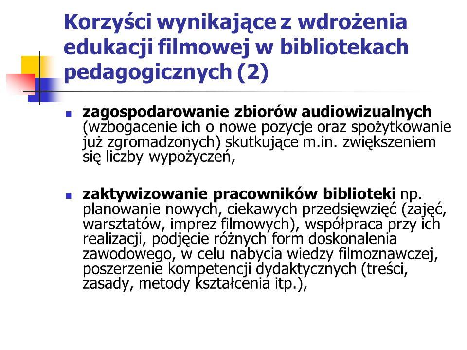 Korzyści wynikające z wdrożenia edukacji filmowej w bibliotekach pedagogicznych (2)