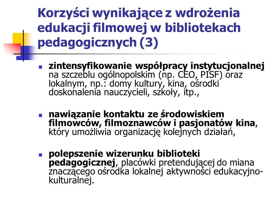 Korzyści wynikające z wdrożenia edukacji filmowej w bibliotekach pedagogicznych (3)
